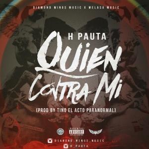 H Pauta - Quien Contra Mi ((TrapFusion)) S