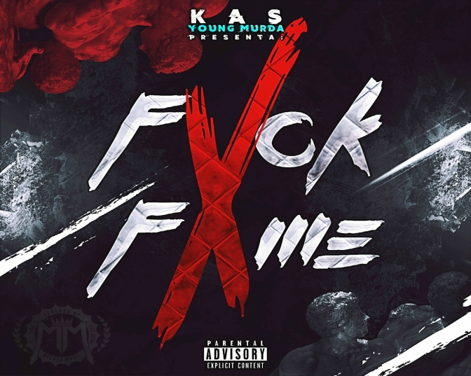 Kas Young Murda – Fvck Fame (The Mixtape)