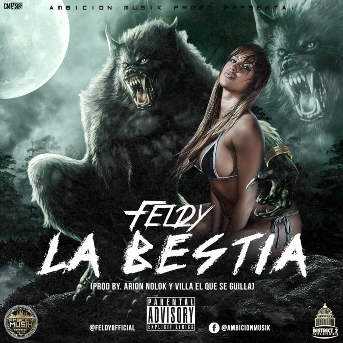 Feldy – La Bestia