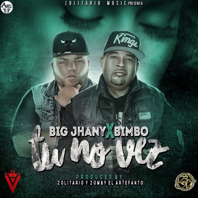 """Tu no ves"" by big Jhany ft bimbo"