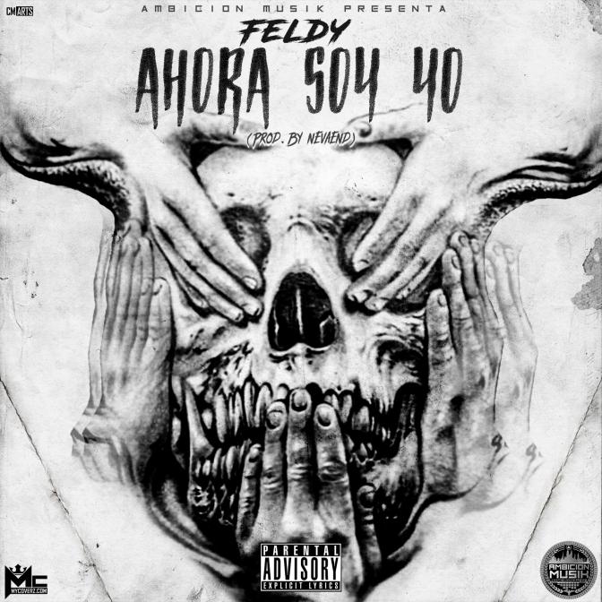 Feldy – Ahora Soy Yo